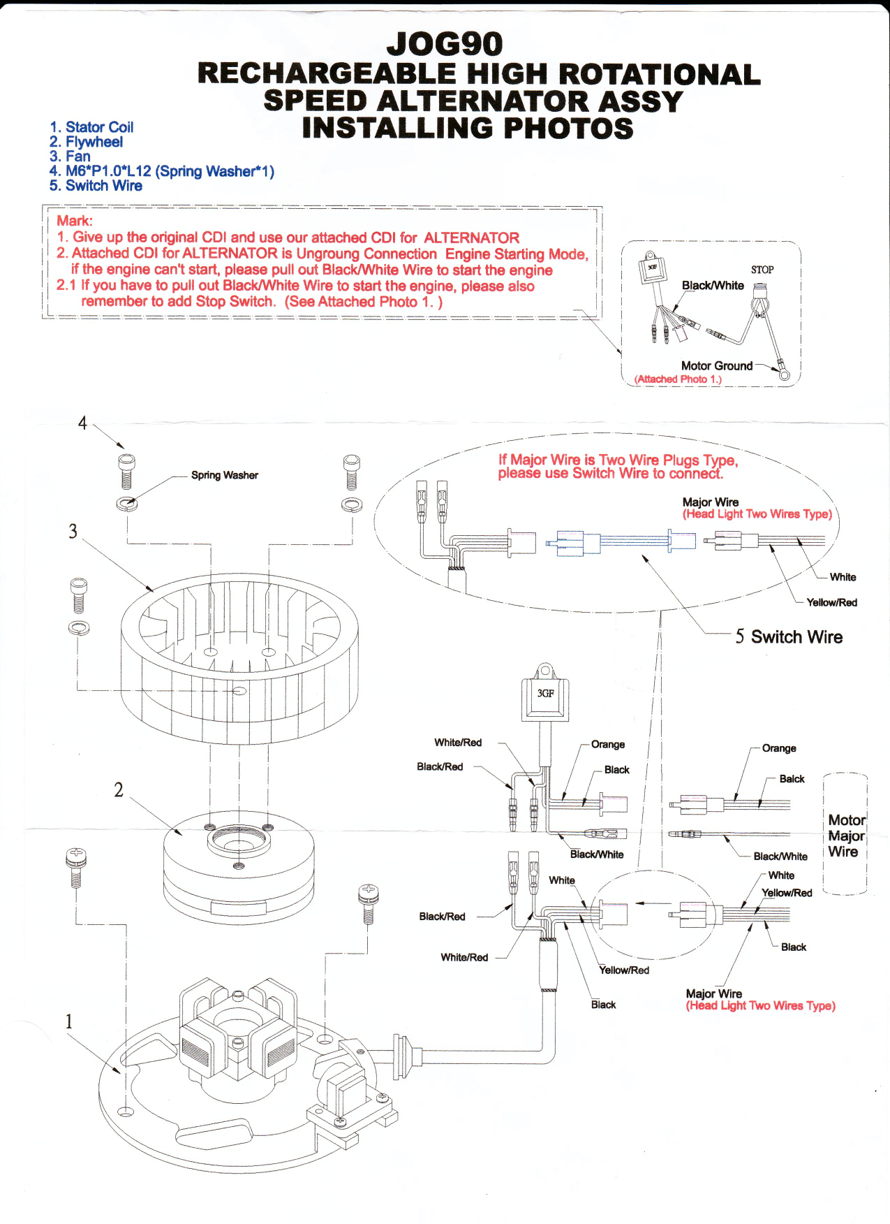 Ncy Racing Alternator Test And Review Minarelli 49ccscootcom Yamaha 3 Wire Stator Wiring Diagram Smaller Flywheel Cdi Adapter For 2 Harnesses A Standard Cooling Fan Bolts Washers To Mount The Instructions